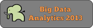 Second International Conference on Big Data Analytics (BDA 2013),Dec 16-18 India @ Mysore,Karnataka,India | Mysore | Karnataka | India